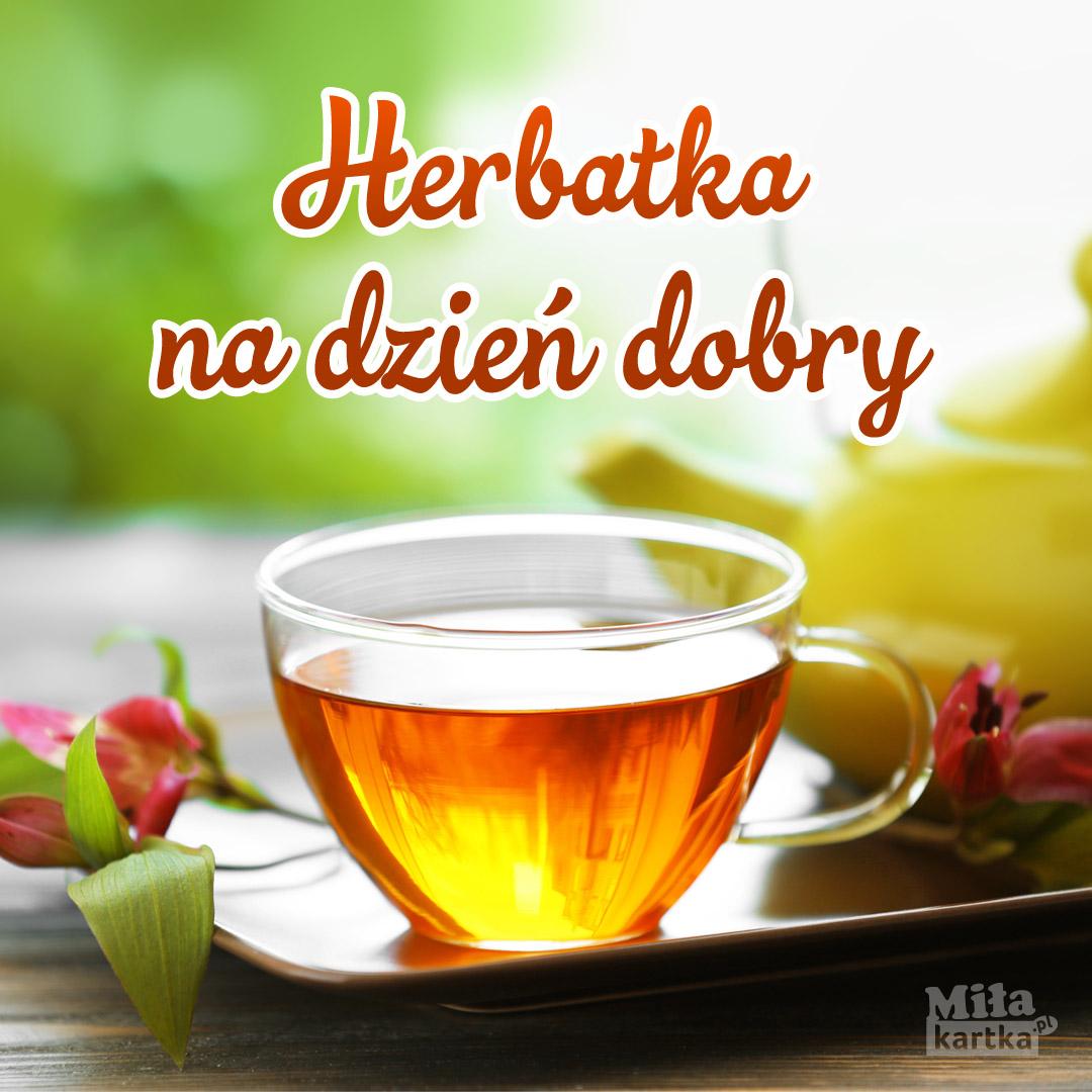 Herbatka na dzień dobry.
