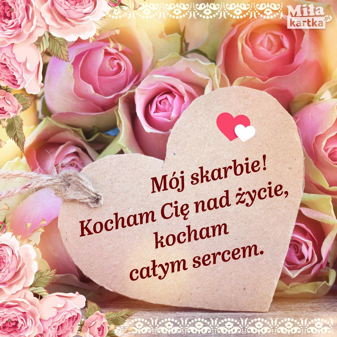 Kocham Cię mój skarbie!