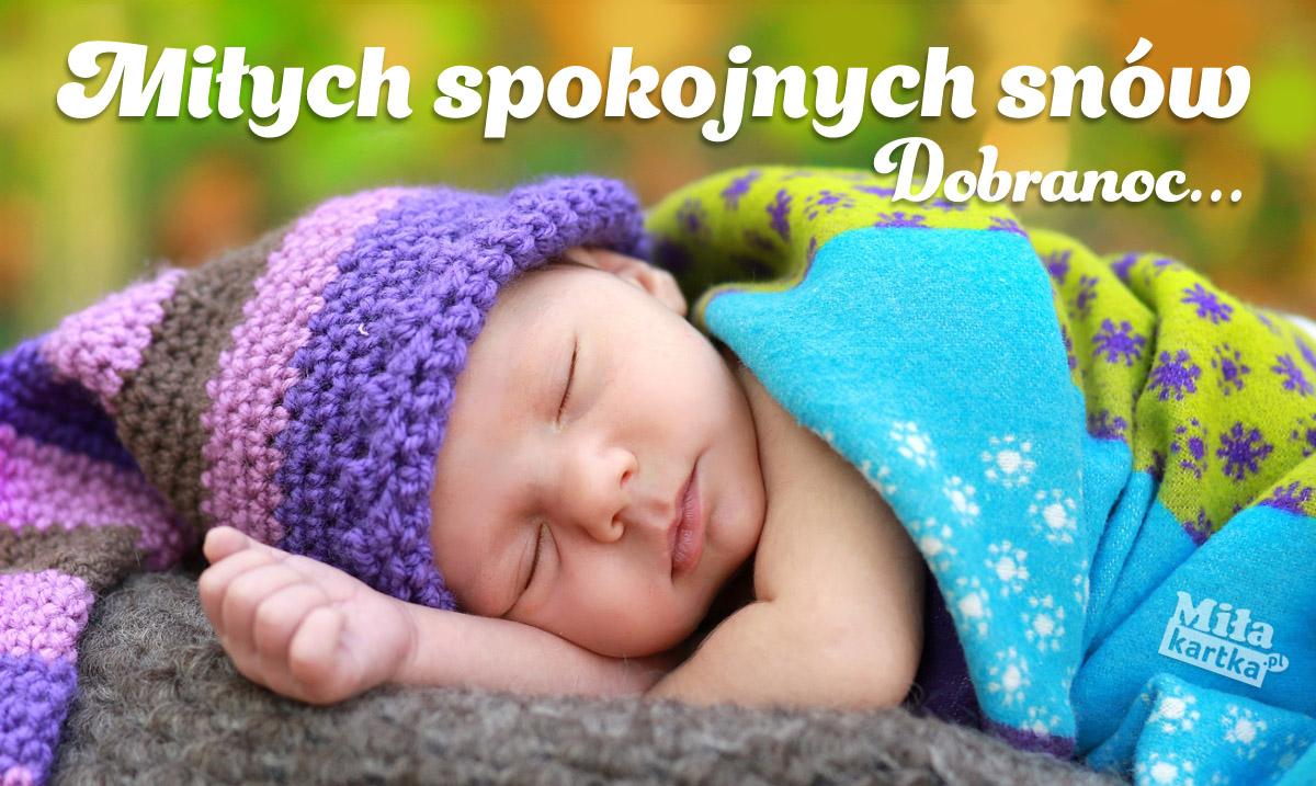 Miłych spokojnych snów