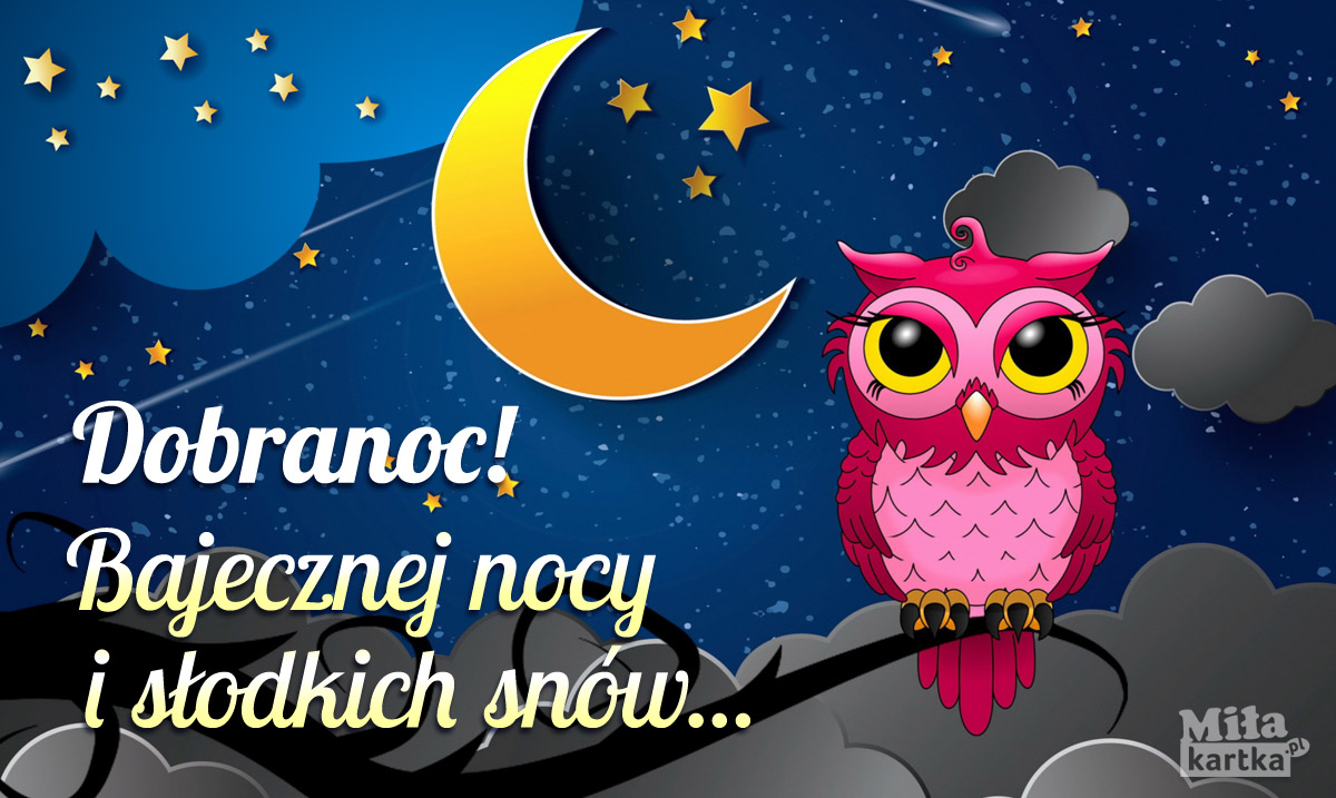 Dobranoc i bajecznej nocy