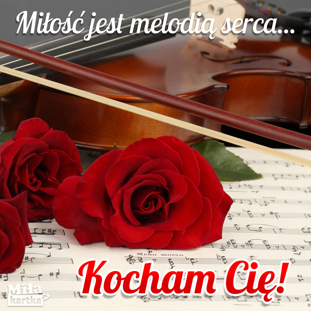 Miłość jest melodią serca
