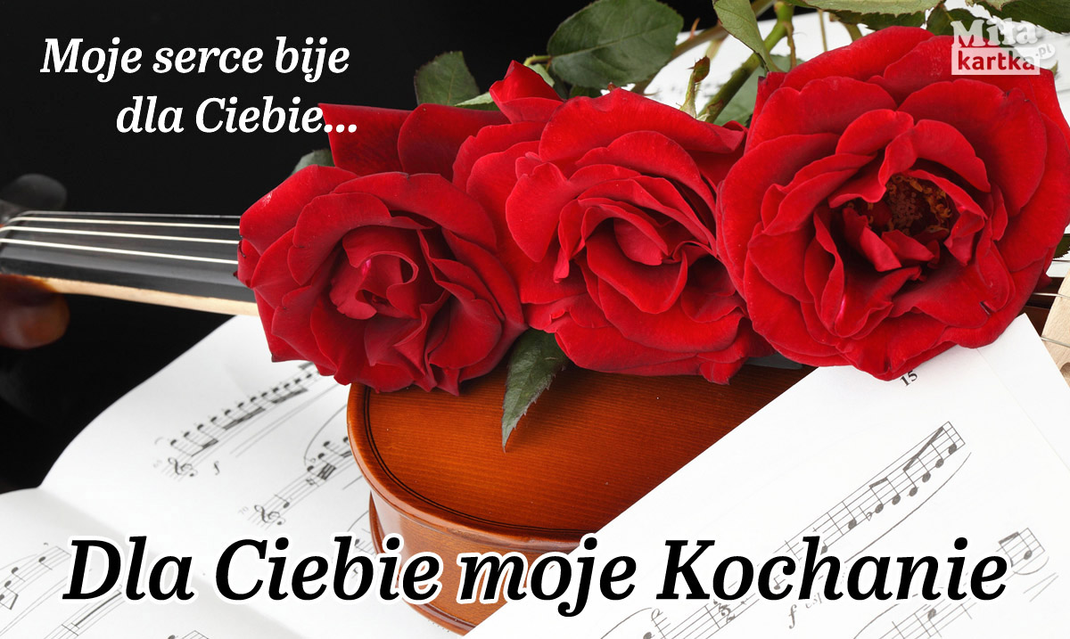 Dla Ciebie moje Kochanie!