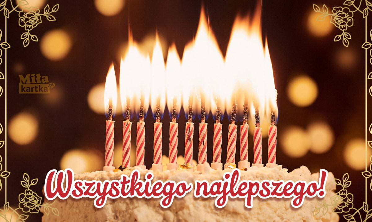 Wszystkiego najlepszego! Kartka urodzinowa dla Ciebie!