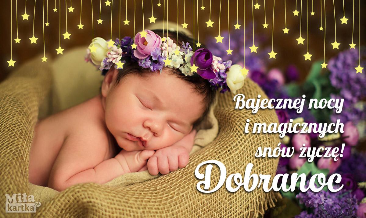 Dobranoc! Bajecznej nocy ci życzę!