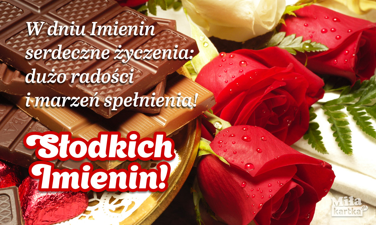 W dniu Imienin serdeczne życzenia!