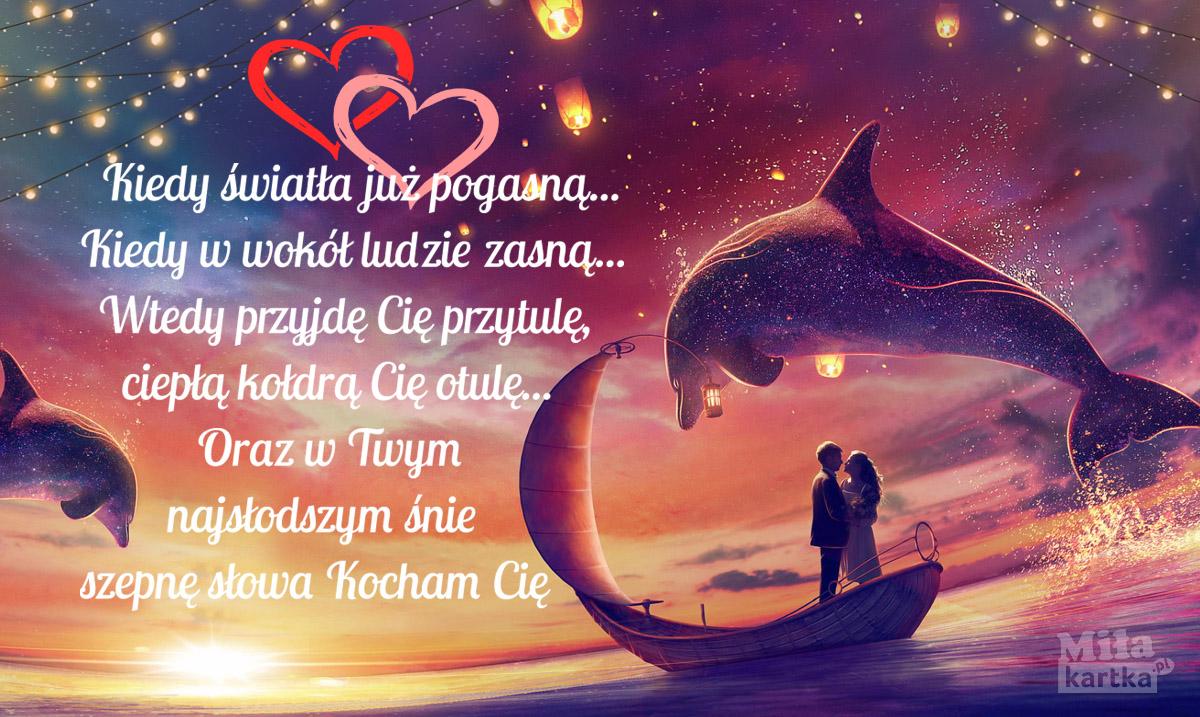 W Twym najsłodszym snie szepnę słowa Kocham Cie!